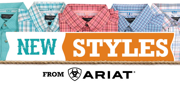 NEW STYLES FROM ARIAT