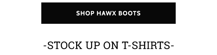 Your G0-To Hawx Gear - Shop Now »